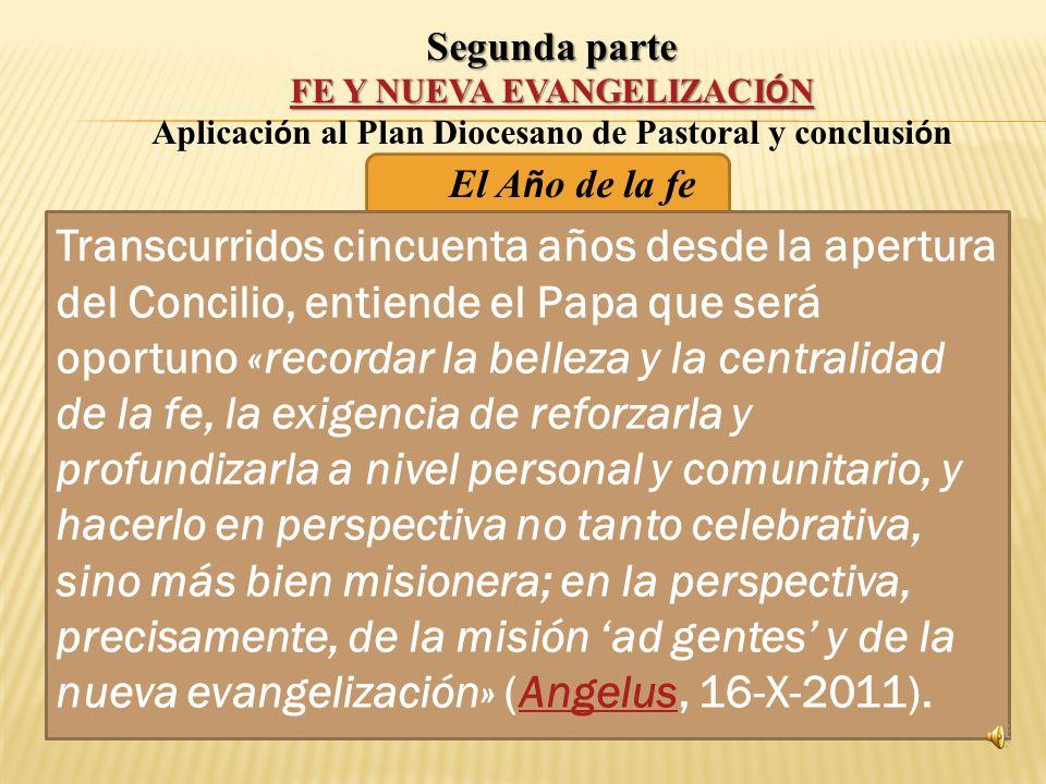 Aplicación al Plan Diocesano de Pastoral y conclusión