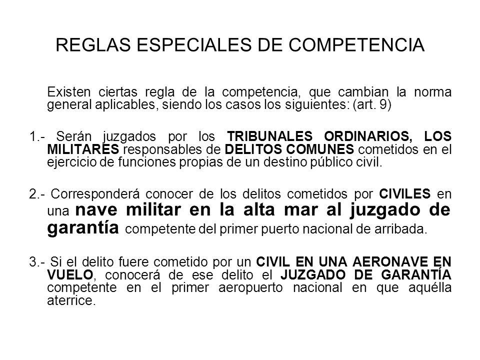 REGLAS ESPECIALES DE COMPETENCIA