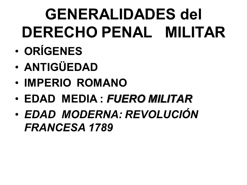 GENERALIDADES del DERECHO PENAL MILITAR