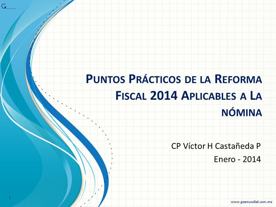 Puntos Prácticos de la Reforma Fiscal 2014 Aplicables a La nómina