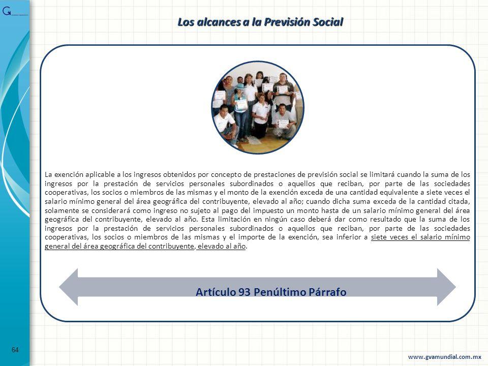 Los alcances a la Previsión Social Artículo 93 Penúltimo Párrafo