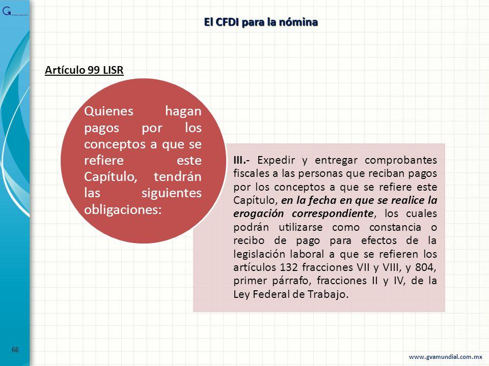 El CFDI para la nómina Artículo 99 LISR.