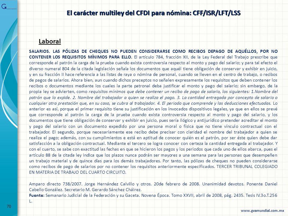 El carácter multiley del CFDI para nómina: CFF/ISR/LFT/LSS