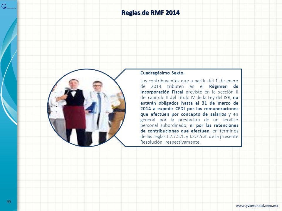 Reglas de RMF 2014 Cuadragésimo Sexto.
