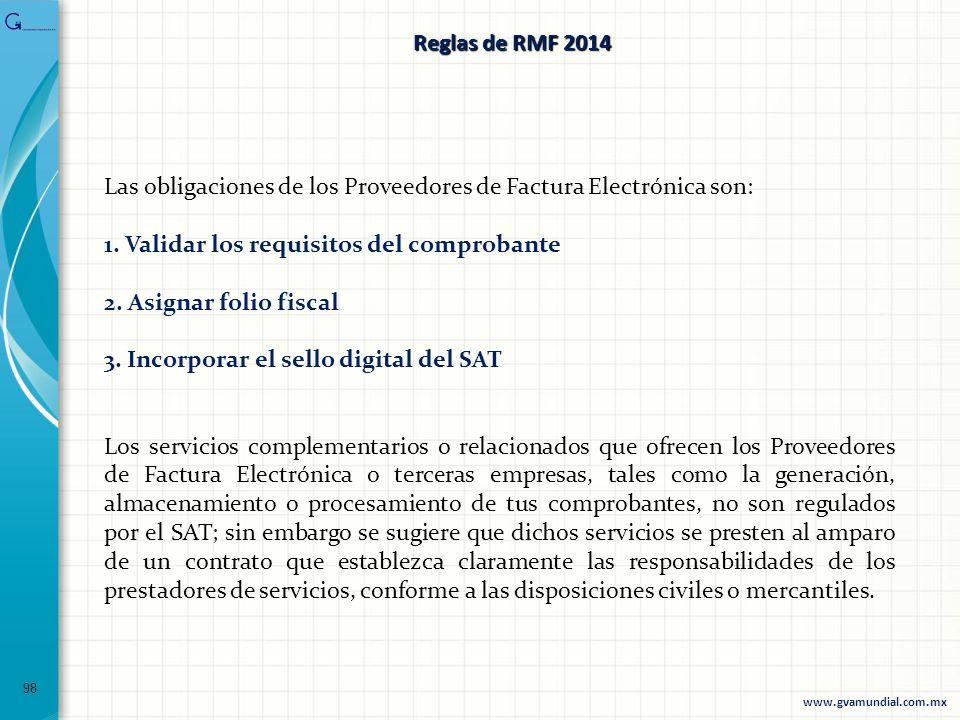 Las obligaciones de los Proveedores de Factura Electrónica son: