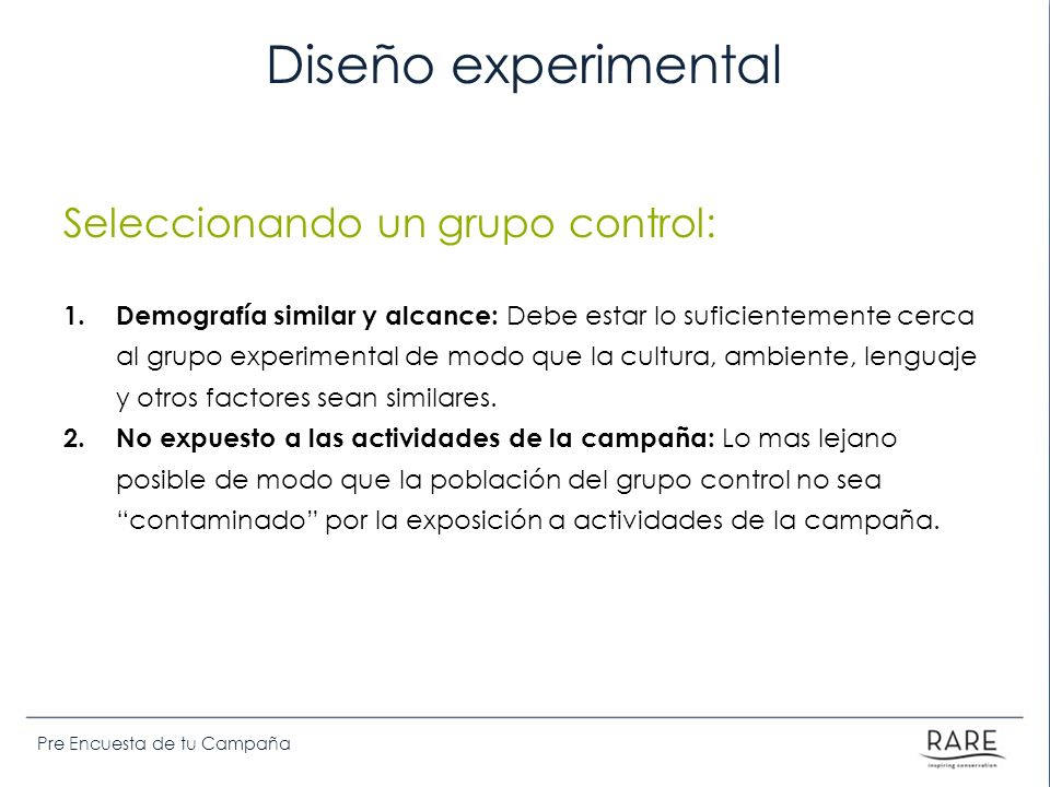 Diseño experimental Seleccionando un grupo control: