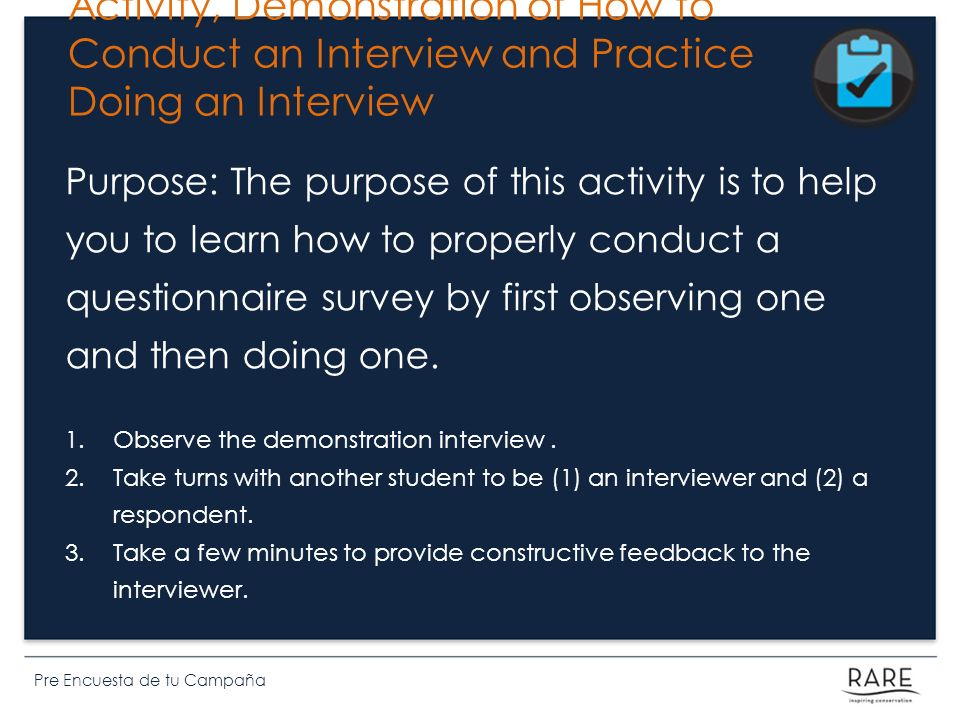 Activity, Demonstration of How to Conduct an Interview and Practice Doing an Interview
