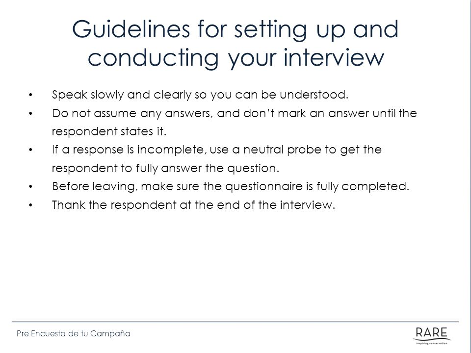 Guidelines for setting up and conducting your interview