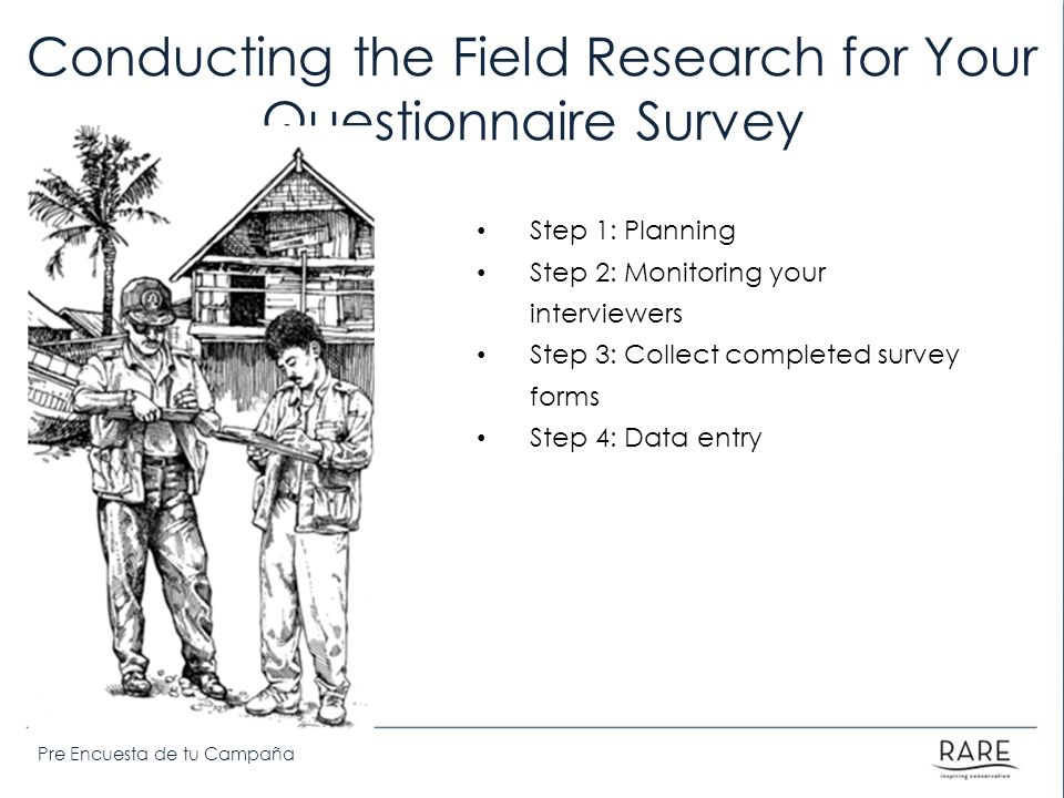 Conducting the Field Research for Your Questionnaire Survey