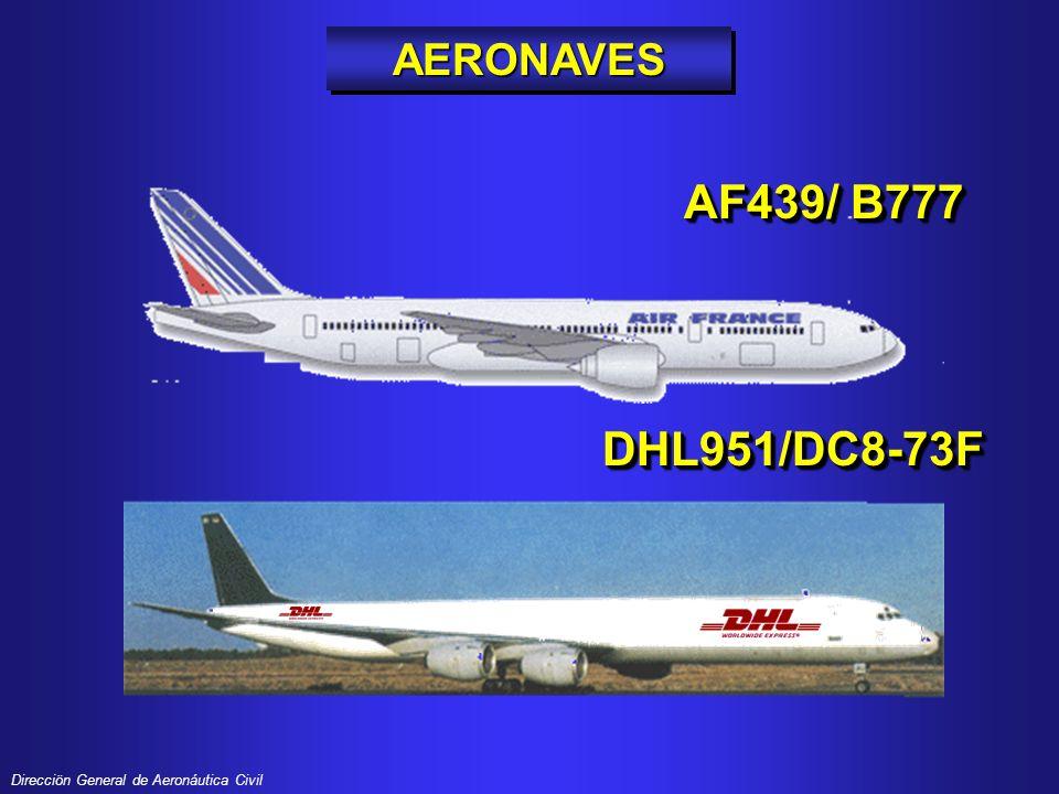 AERONAVES AF439/ B777 DHL951/DC8-73F