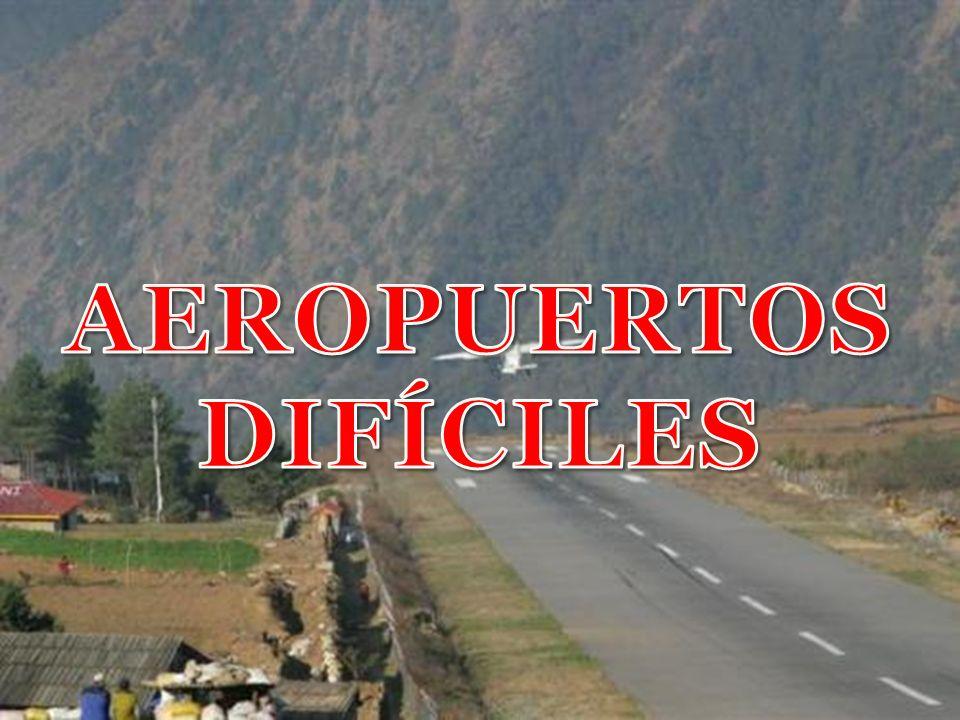 AEROPUERTOS DIFÍCILES