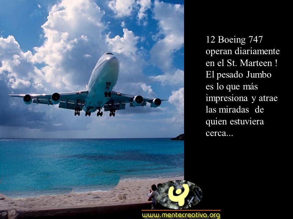 12 Boeing 747 operan diariamente en el St. Marteen