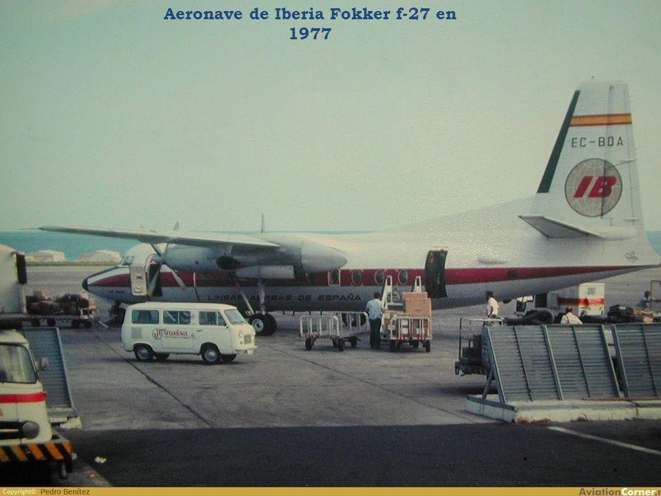 Aeronave de Iberia Fokker f-27 en 1977