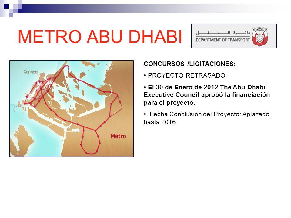 METRO ABU DHABI CONCURSOS /LICITACIONES: PROYECTO RETRASADO.