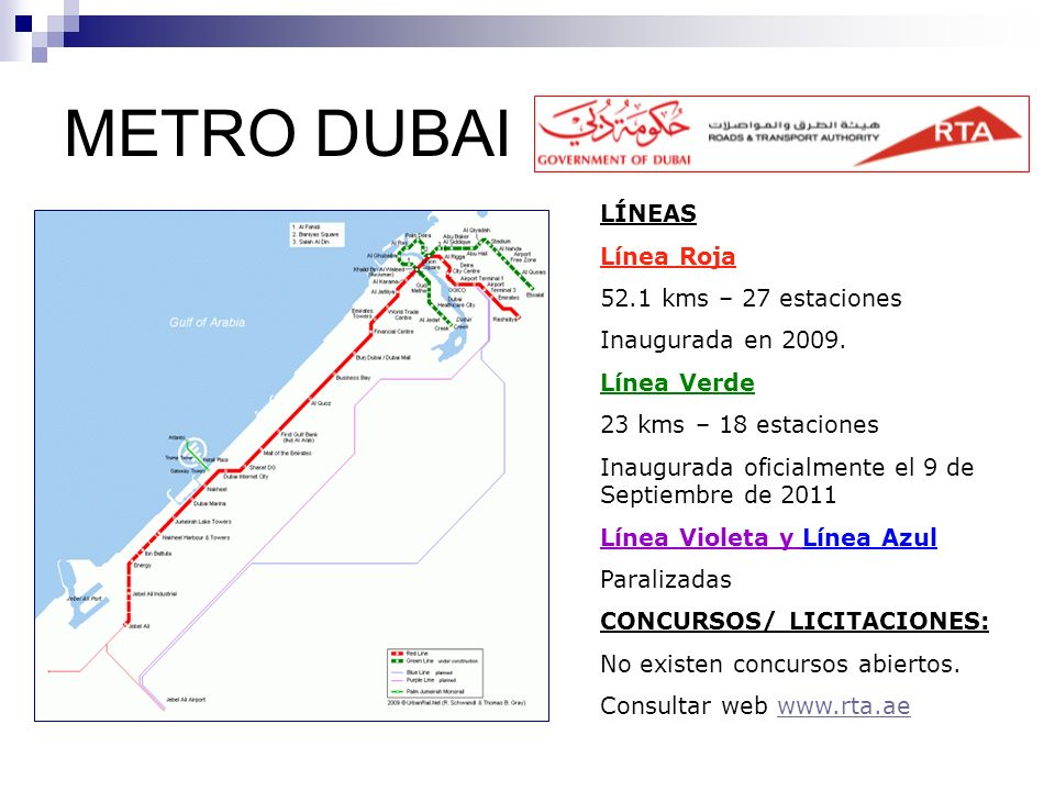 METRO DUBAI LÍNEAS Línea Roja 52.1 kms – 27 estaciones