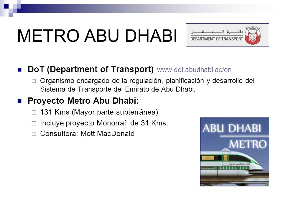 METRO ABU DHABI DoT (Department of Transport) www.dot.abudhabi.ae/en