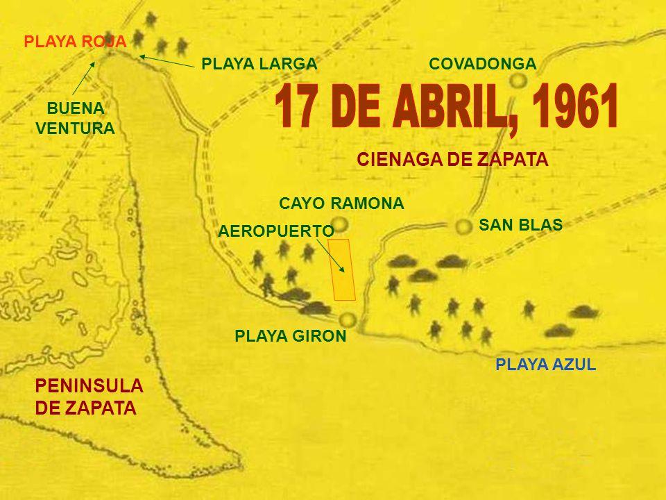 17 DE ABRIL, 1961 CIENAGA DE ZAPATA PENINSULA DE ZAPATA PLAYA ROJA