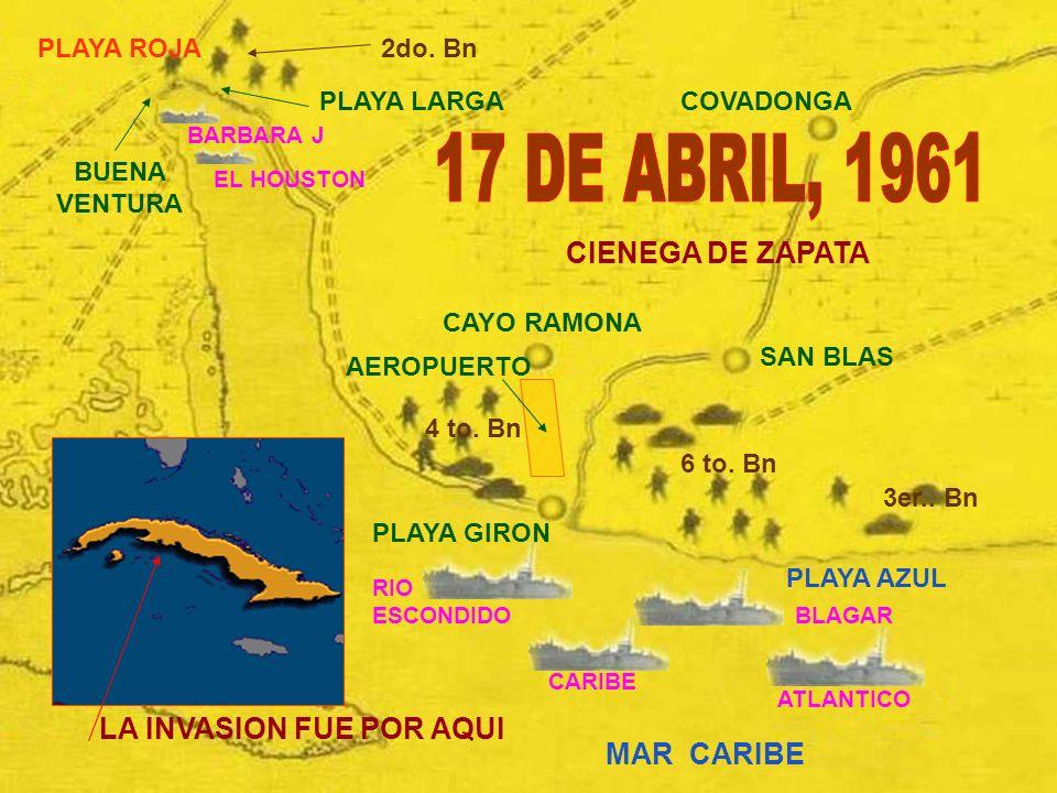 17 DE ABRIL, 1961 CIENEGA DE ZAPATA PENINSULA DE ZAPATA