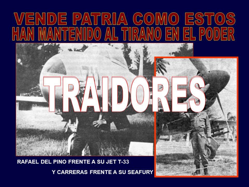 TRAIDORES TRAIDORES VENDE PATRIA COMO ESTOS