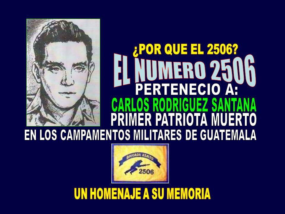 EL NUMERO 2506 PERTENECIO A: CARLOS RODRIGUEZ SANTANA