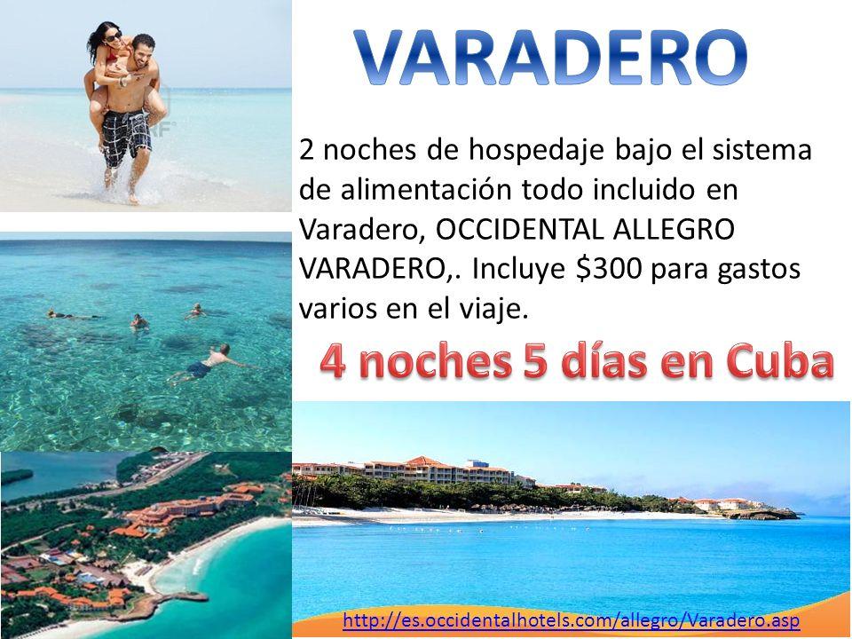 VARADERO 4 noches 5 días en Cuba