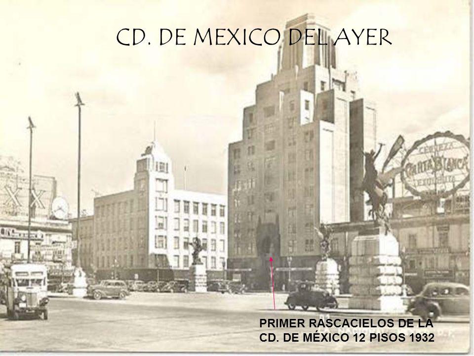 CD. DE MEXICO DEL AYER PRIMER RASCACIELOS DE LA
