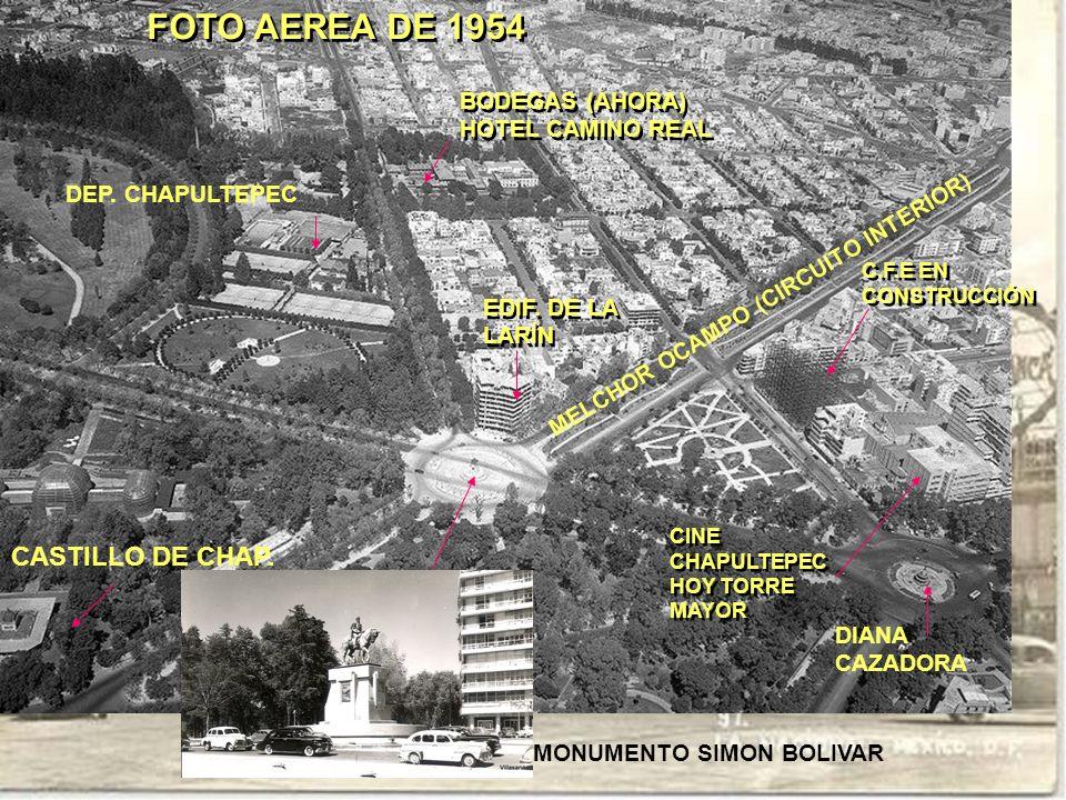 FOTO AEREA DE 1954 CASTILLO DE CHAP. BODEGAS (AHORA) HOTEL CAMINO REAL