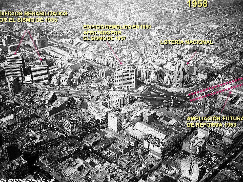 1958 EDIFICIOS REHABILITADOS POR EL SISMO DE 1985 LOTERÍA NACIONAL