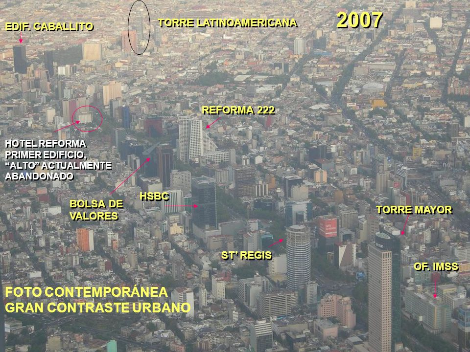 2007 FOTO CONTEMPORÁNEA GRAN CONTRASTE URBANO TORRE LATINOAMERICANA