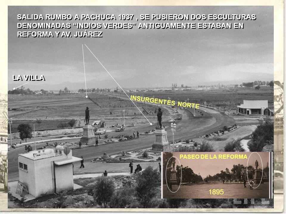 SALIDA RUMBO A PACHUCA 1937 , SE PUSIERON DOS ESCULTURAS