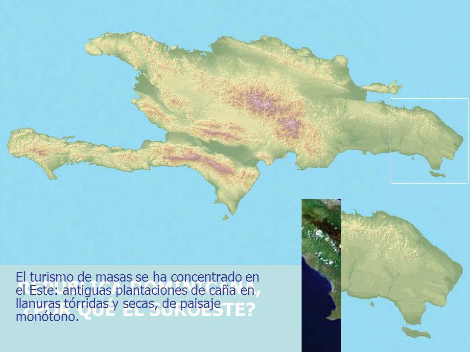 REPÚBLICA DOMINICANA, ¿POR QUÉ EL SUROESTE