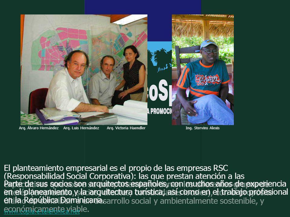 Arq. Álvaro Hernández Arq. Luis Hernández. Arq. Victoria Haendler. Ing. Stervins Alexis.