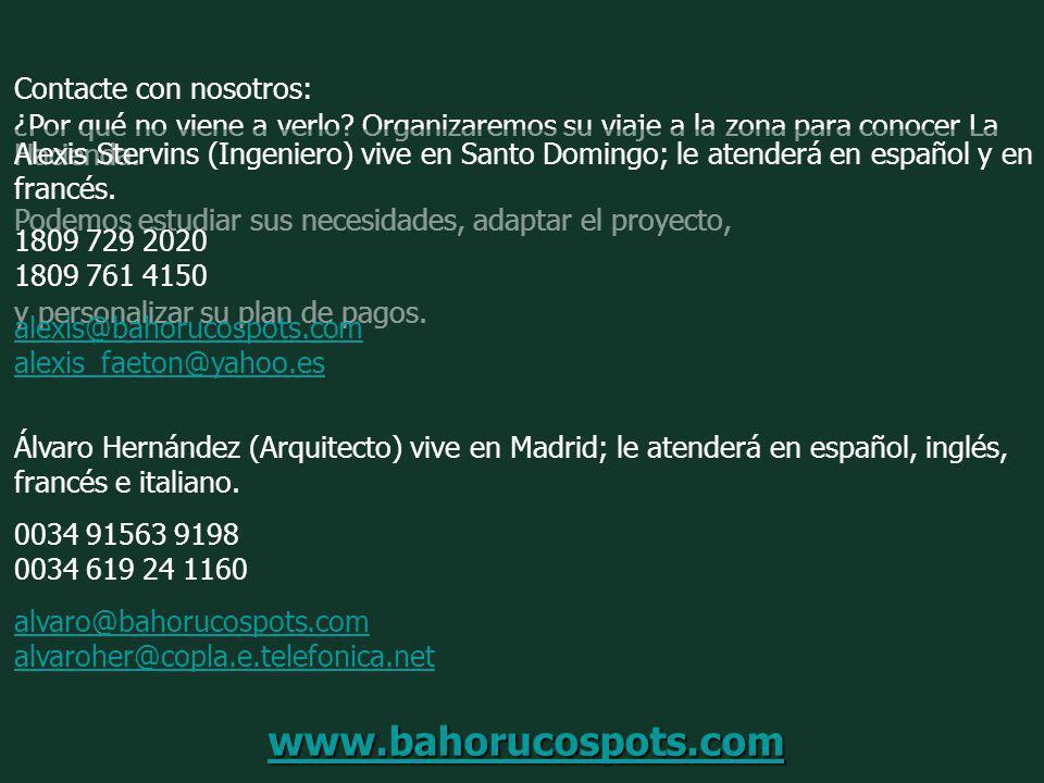 www.bahorucospots.com Contacte con nosotros: