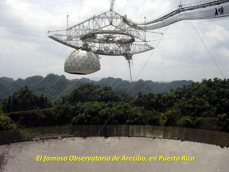 El famoso Observatorio de Arecibo, en Puerto Rico