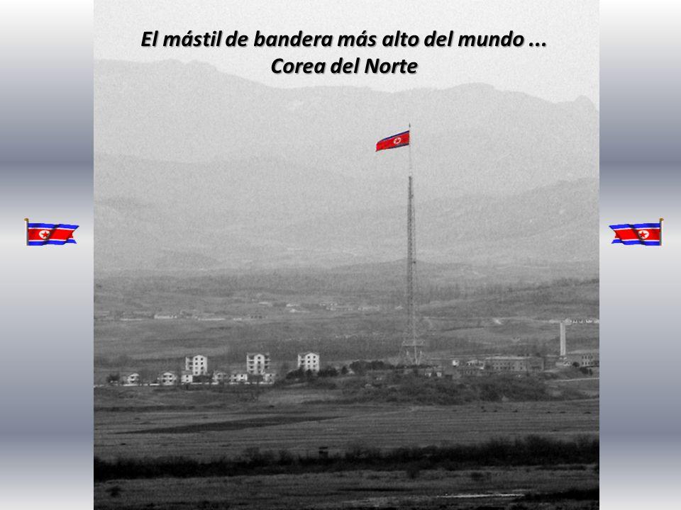 El mástil de bandera más alto del mundo ... Corea del Norte
