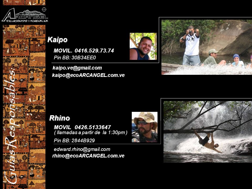 Guías Responsables: Kaipo Rhino MOVIL. 0416.529.73.74