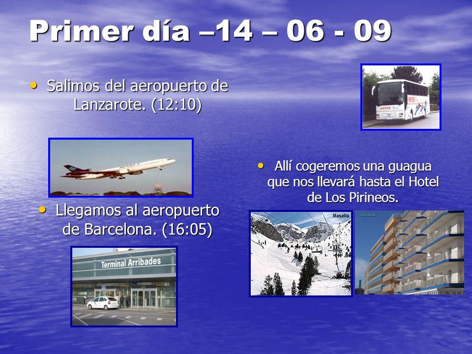 Primer día –14 – 06 - 09 Salimos del aeropuerto de Lanzarote. (12:10)