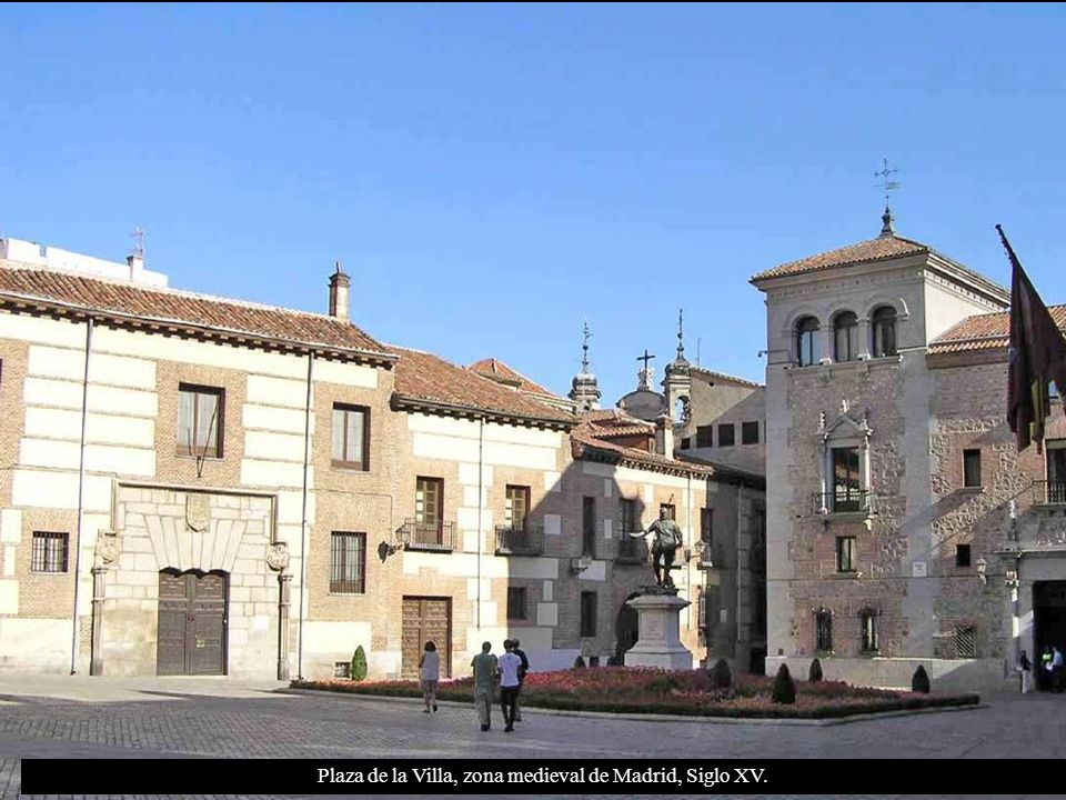 Plaza de la Villa, zona medieval de Madrid, Siglo XV.