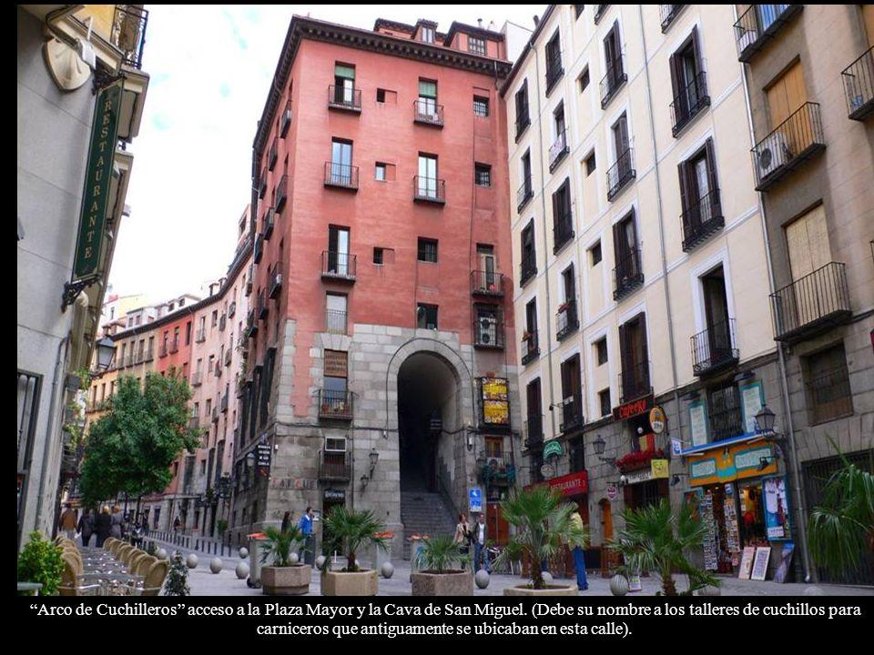 Arco de Cuchilleros acceso a la Plaza Mayor y la Cava de San Miguel