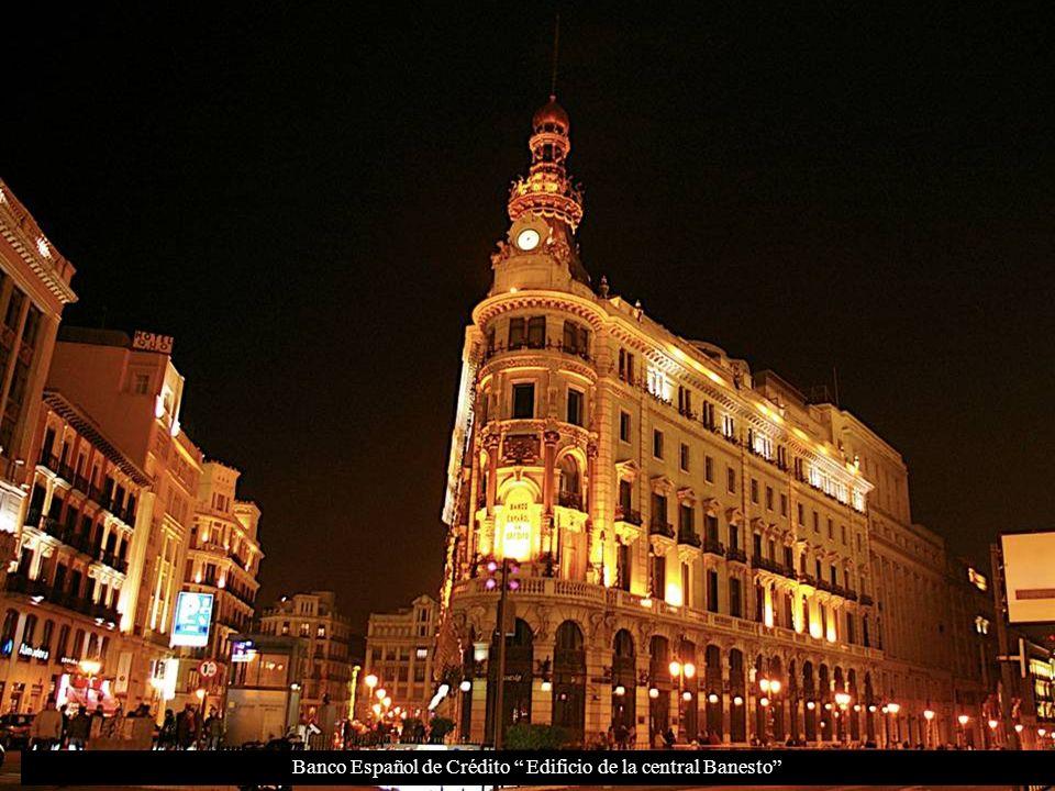 Banco Español de Crédito Edificio de la central Banesto