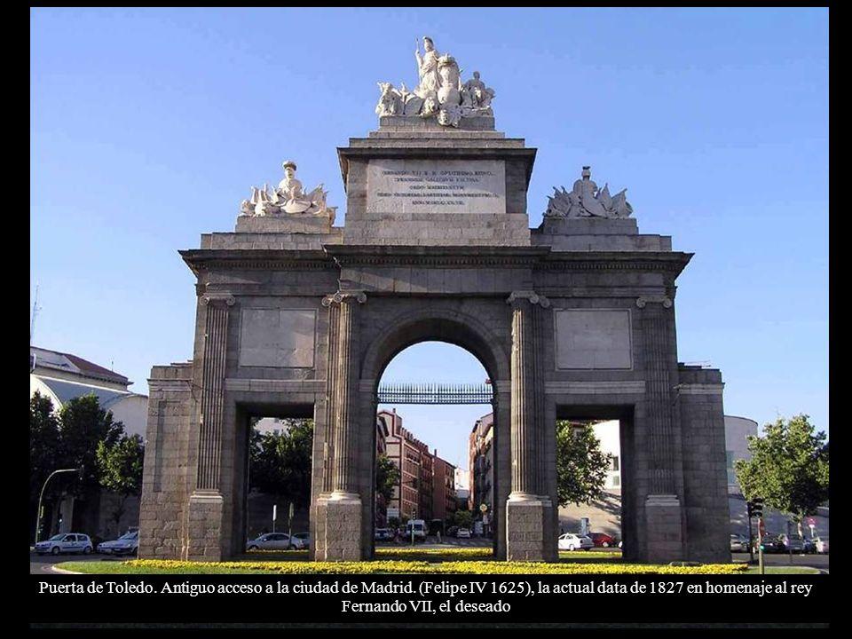 Puerta de Toledo. Antiguo acceso a la ciudad de Madrid