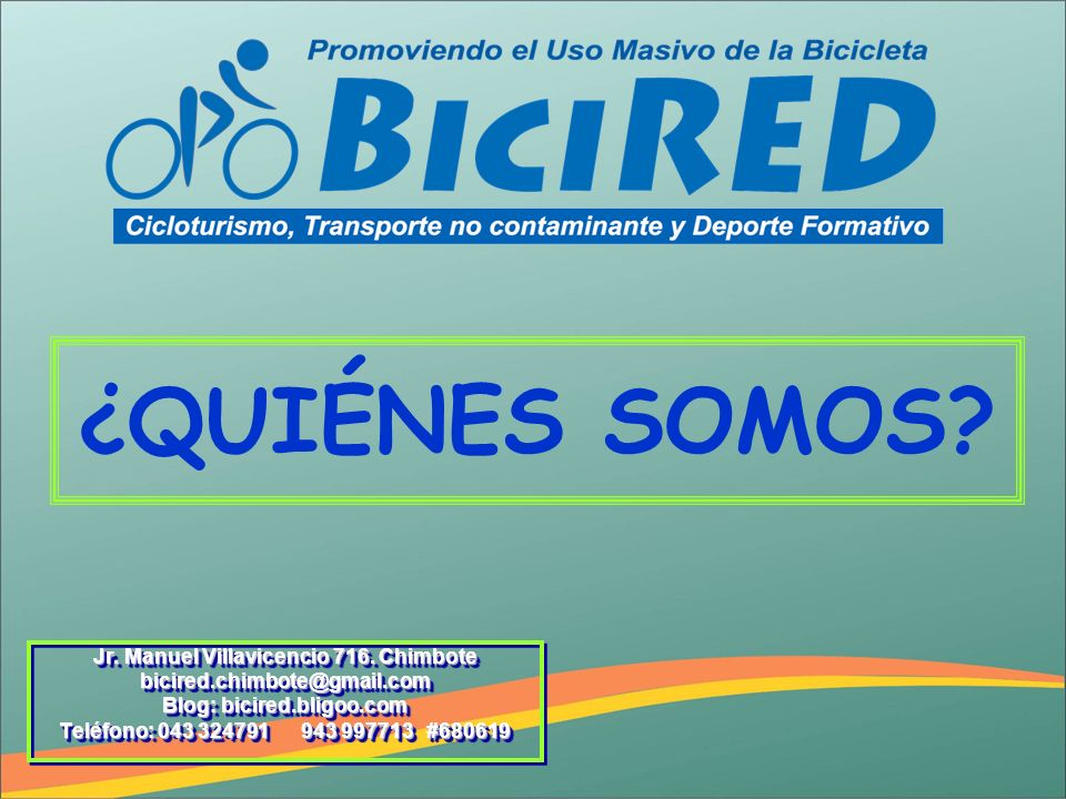 Jr. Manuel Villavicencio 716. Chimbote Blog: bicired.bligoo.com