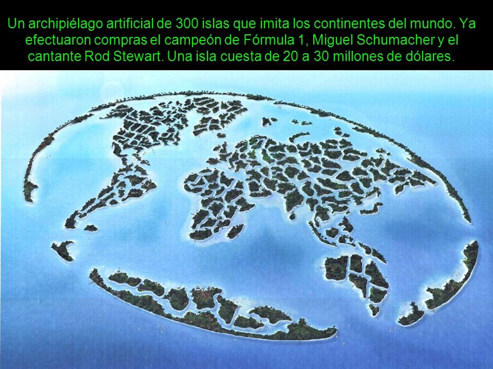 Un archipiélago artificial de 300 islas que imita los continentes del mundo.