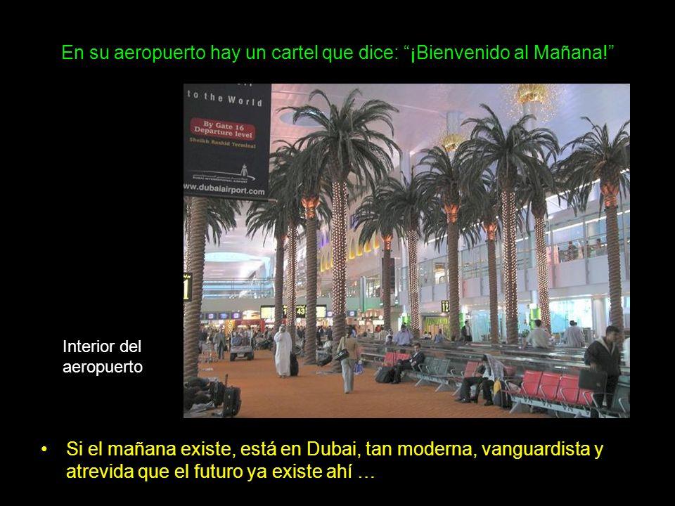 En su aeropuerto hay un cartel que dice: ¡Bienvenido al Mañana!