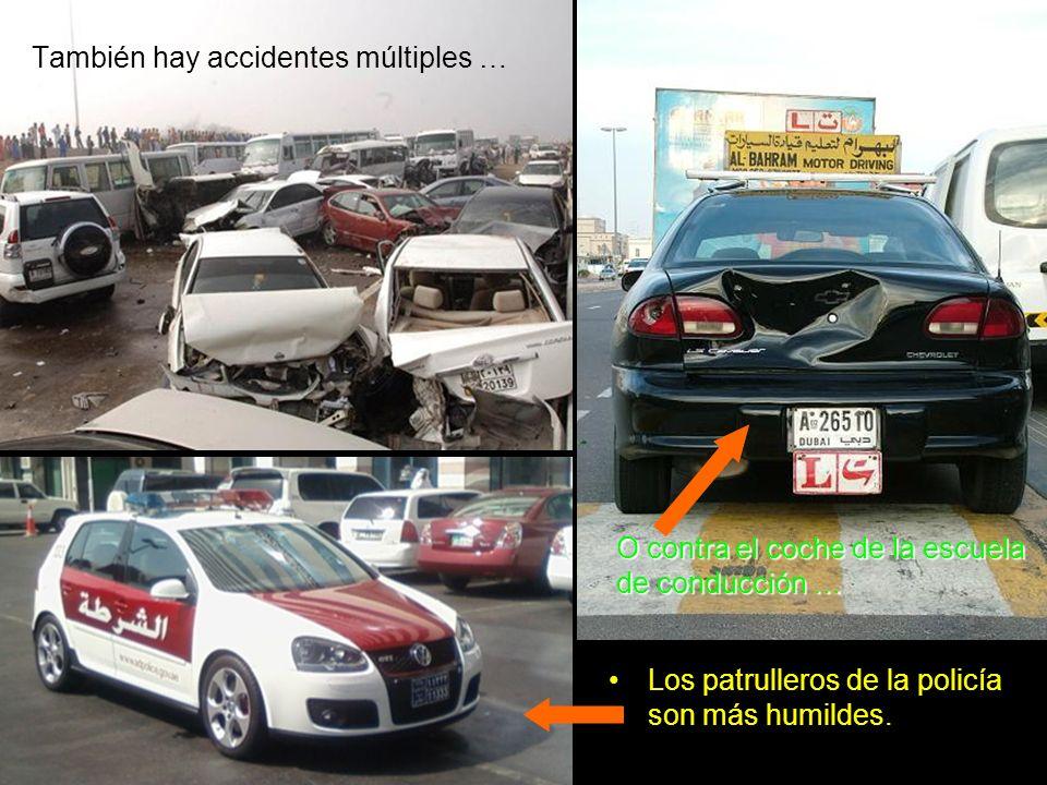 También hay accidentes múltiples …