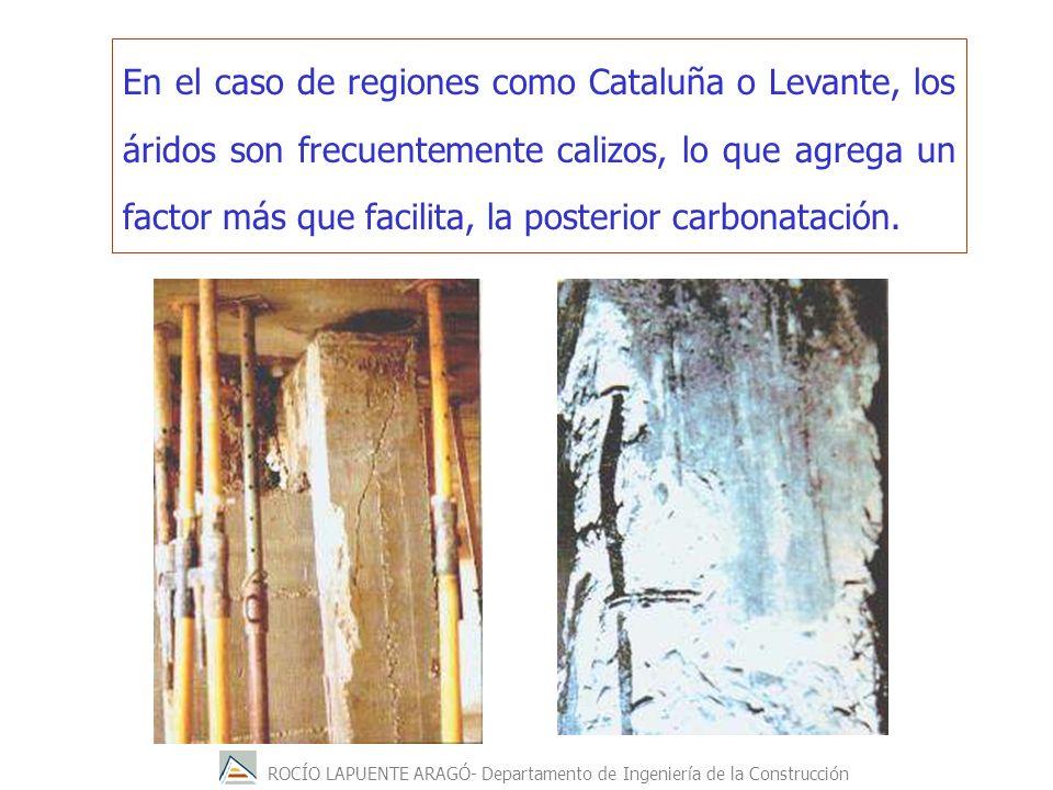 En el caso de regiones como Cataluña o Levante, los áridos son frecuentemente calizos, lo que agrega un factor más que facilita, la posterior carbonatación.