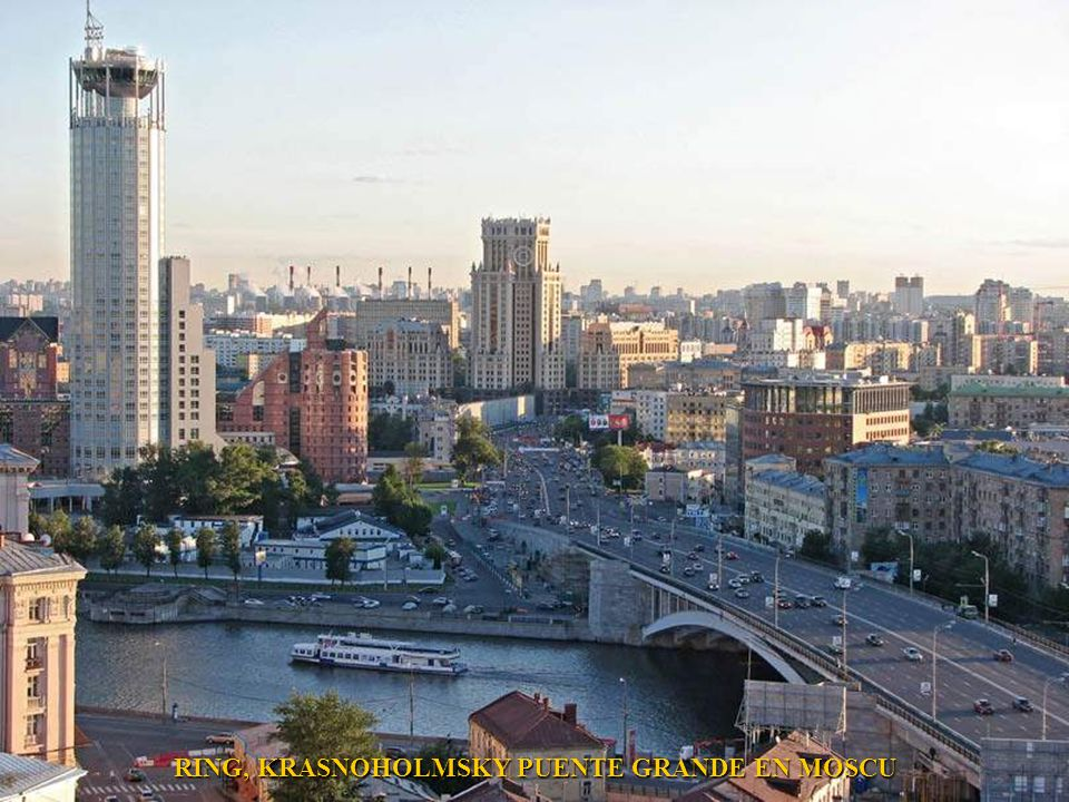 RING, KRASNOHOLMSKY PUENTE GRANDE EN MOSCU