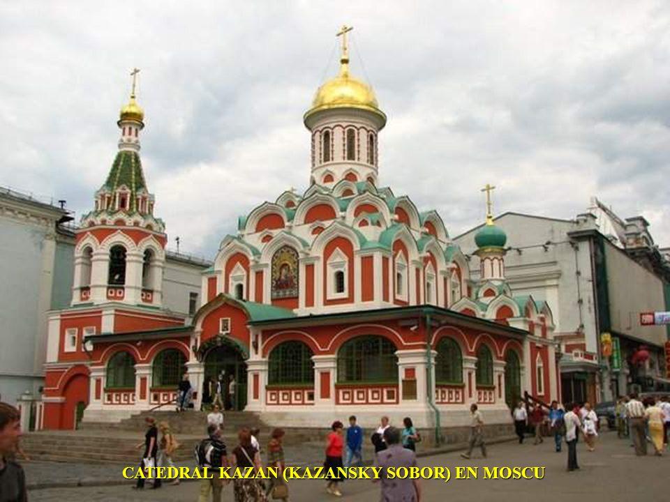 CATEDRAL KAZAN (KAZANSKY SOBOR) EN MOSCU