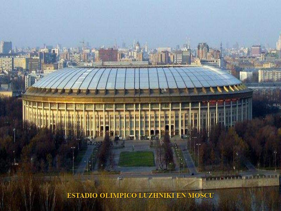 ESTADIO OLIMPICO LUZHNIKI EN MOSCU