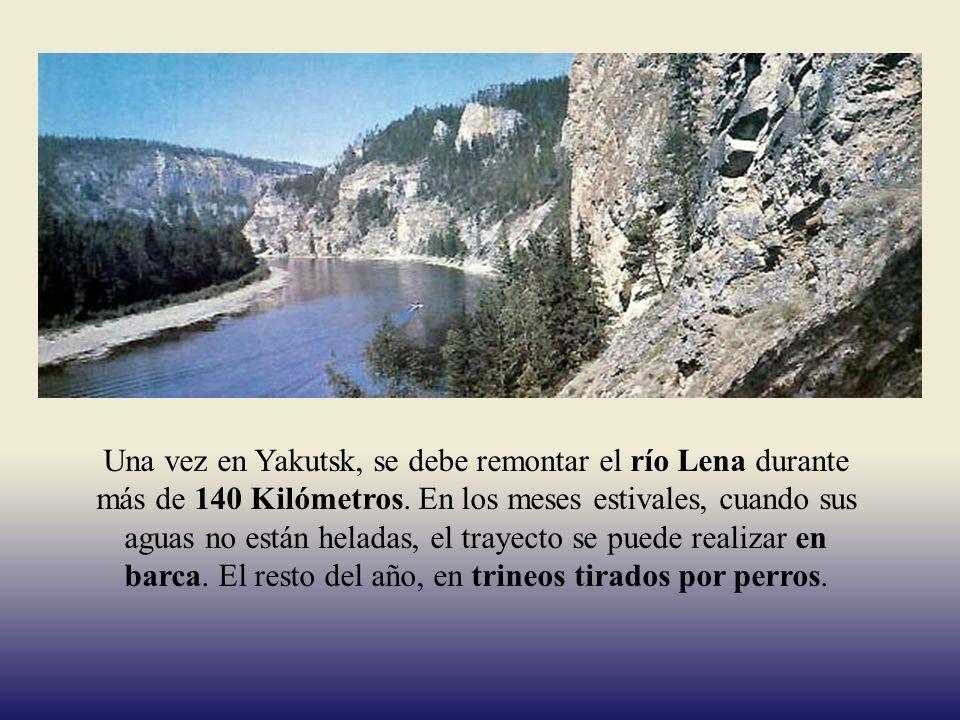 Una vez en Yakutsk, se debe remontar el río Lena durante más de 140 Kilómetros.